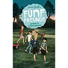 Fünf Freunde geraten in Schwierigkeiten (Einzelbände 8)