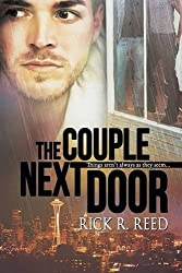 The Couple Next Door by Rick R. Reed (2015-12-07)