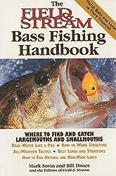 The Field & Stream Bass Fishing Handbook by Mark Sosin (1999-04-01)