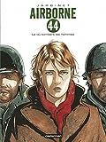 Airborne 44, Tome 1 - Là où tombent les hommes