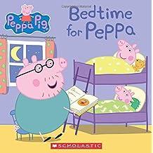 Bedtime for Peppa (Peppa Pig)