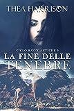 La fine delle tenebre (Razze Antiche Vol. 9) (Italian Edition)