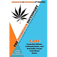 The Doobieous Dictionary: The A-Z Guide to All Things Cannabis: Enhanced & Expanded 2nd Edition (English Edition)