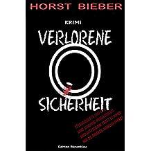 Verlorene Sicherheit: Kriminalroman: Cassiopeiapress Originalausgabe/Edition Bärenklau