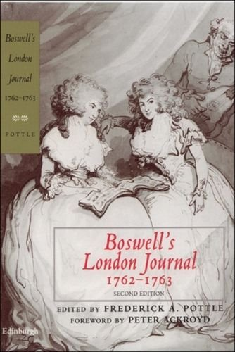 Boswell's London Journal, 1762-1763 (Yale Editions of the Private Papers of James Boswell)