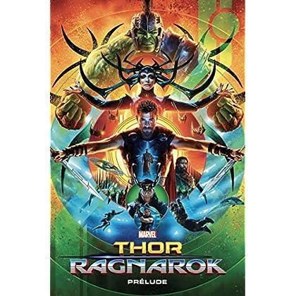Thor Ragnarok: Prélude