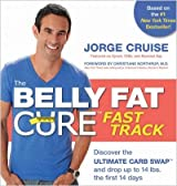 (The Belly Fat Cure Fast Track: Discover the Ultimate Carb Swap and Drop Up to 14 Lbs. the First 14 Days) By Cruise, Jorge (Author) Paperback on (09 , 2011)