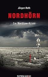 Nordhörn: Ein Nordsee-Krimi
