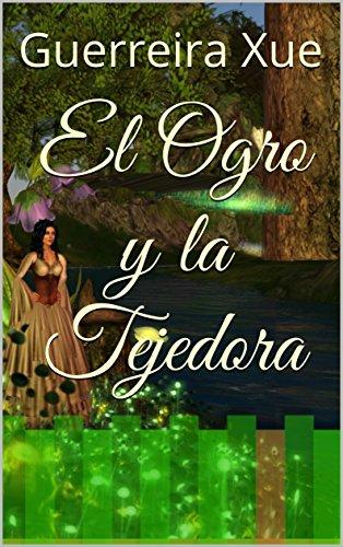 El Ogro y la Tejedora