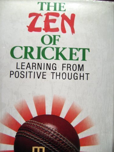 The Zen of Cricket: Learning from Positive Thought por Tony Francis