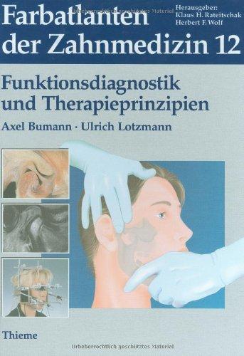 Farbatlanten der Zahnmedizin, Bd.12, Funktionsdiagnostik und Therapieprinzipien
