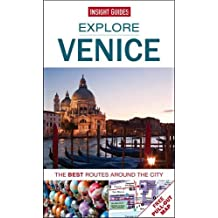 Insight Guides: Explore Venice: The best routes around the city (Insight Explore Guides)