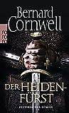 Der Heidenfürst (Die Uhtred-Saga, Band 7) - Bernard Cornwell