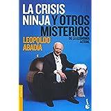 La Crisis Ninja y otros misterios de la economía actual (Divulgación. Actualidad)