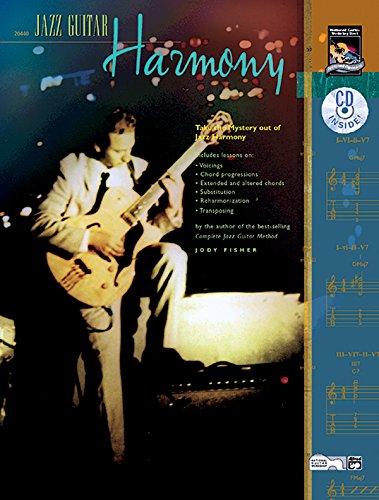 Jazz Guitar Harmony: Take the Mystery Out of Jazz Harmony, Book & CD por Jody Fisher