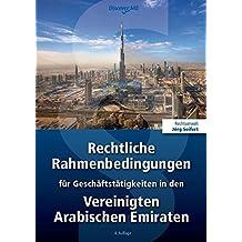 Rechtliche Rahmenbedingungen für Geschäftstätigkeiten in den Vereinigten Arabischen Emiraten