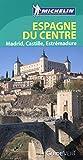 Guide Vert Espagne du Centre, Madrid Castille Estrémadure