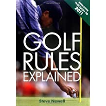 Golf Rules Explained by Steve Newell (2009-05-05)