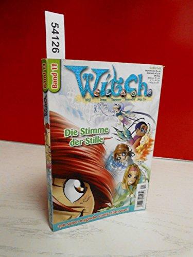 Witch, Bd. 11: Die Stimme der Stille (Witch Band)