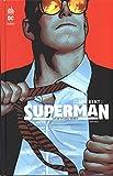 Clark Kent - Superman, Tome 1 : Unité