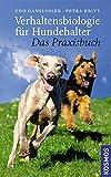 Verhaltensbiologie für Hundehalter - Das Praxisbuch