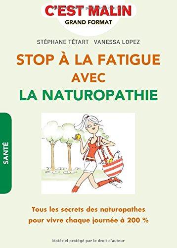 Stop  la fatigue avec la naturopathie, c'est malin