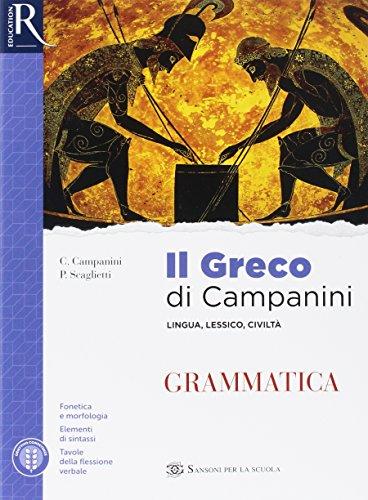 Il greco di Campanini. Grammatica. Per le Scuole superiori. Con e-book. Con 2 espansioni online: 1