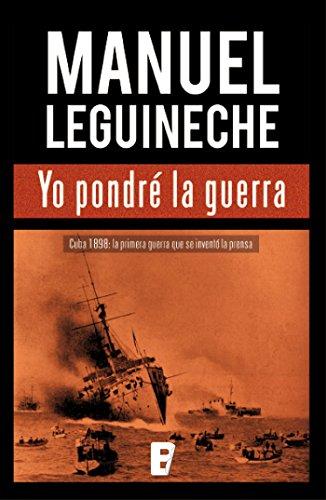 Yo pondré la guerra por Manuel Leguineche