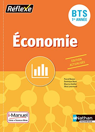 Economie BTS 1re année par From Nathan Technique