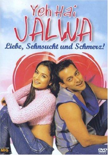 Yeh Hai Jalwa - Liebe, Sehnsucht und Schmerz!