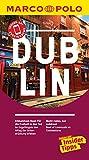 MARCO POLO Reiseführer Dublin: Reisen mit Insider-Tipps. Inklusive kostenloser Touren-App & Events&News (MARCO POLO Reiseführer E-Book)