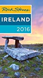 Rick Steves Ireland 2016: 2016 Edition