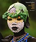 Natural Fashion - Tribal Decoration Africa