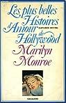 Marilyn Monroe (Les Plus belles histoires d'amour de Hollywood) par Irving