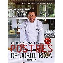 Cuinem A Casa Les Postres De Jordi Roca