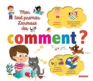 """Afficher """"Mon tout premier Larousse des comment ?"""""""