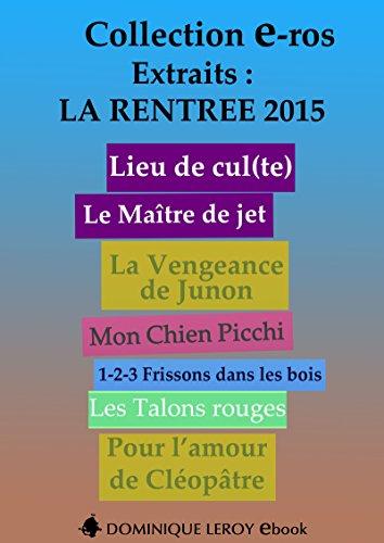 Couverture du livre La Rentrée Littéraire 2015 Éditions Dominique Leroy - Extraits