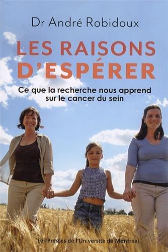 Les raisons d'espérer : Ce que la recherche nous apprend sur le cancer du sein