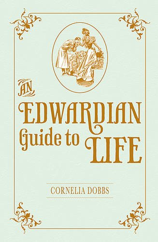 An Edwardian Guide to Life