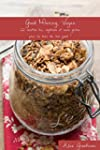 Good Morning, Vegan: 22 recettes bio,...