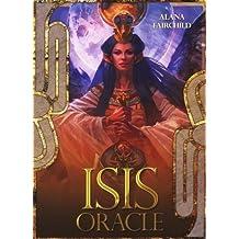 Isis Oracle by Alana Fairchild (2013-05-02)