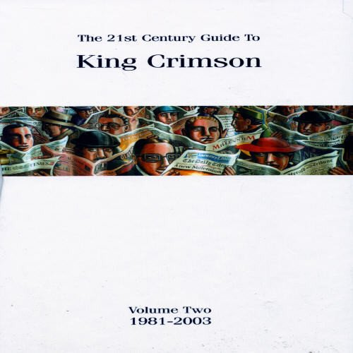 21st-century-guide-to-king-crimson-volume-two-1981-2003
