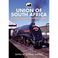 60009 Union of South Africa: Stories from the Support Crew