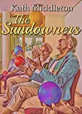 The Sundowners by Kath Middleton