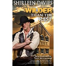 Wilder Than The Rest (MacLarens of Fire Mountain Book 6)