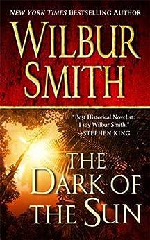 The Dark of the Sun von [Smith, Wilbur]