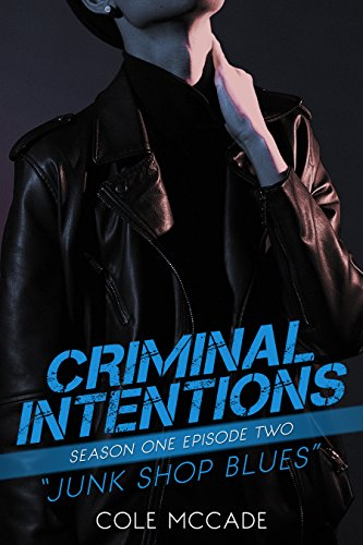 CRIMINAL INTENTIONS: Season One, Episode Two: JUNK SHOP ...