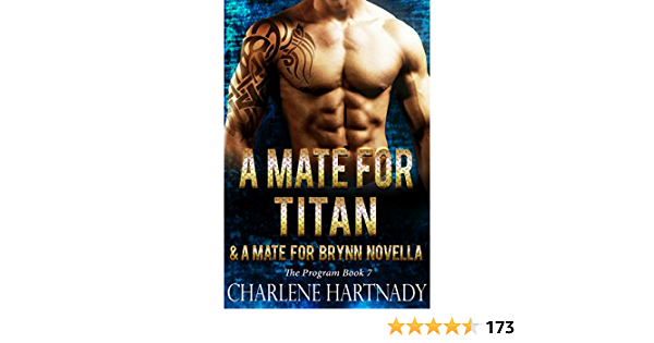 A Mate For Titan A Mate For Brynn The Program Book 7 English Edition Ebook Hartnady Charlene Kindle Store