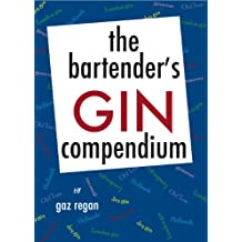 the bartender's GIN compendium (English Edition)