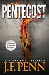 Pentecost. Ein ARKANE Thriller (German Edition)